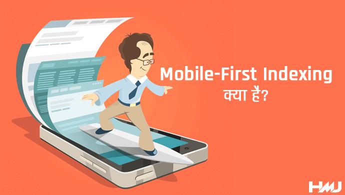 Mobile-First Indexing Kya Hai Hindi